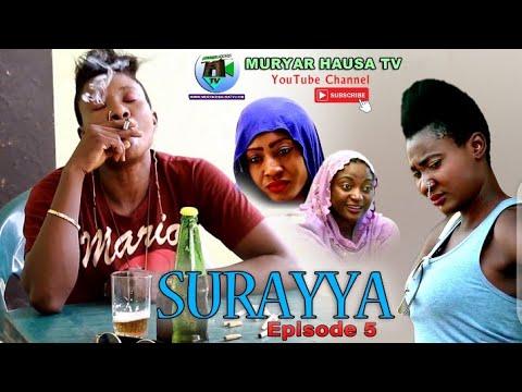 Download SURAYYA EPISODE 5 Latest Hausa film Series - Hausa Movies 2020