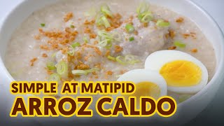 Simple at Tipid Arroz Caldo