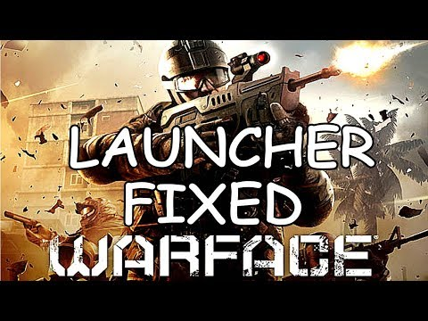 WARFACE   Not Starting Problem Fixed !!  (((((( WORKING))))