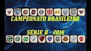 CAMPEONATO BRASILEIRO - SÉRIE B 2018 ➜ (TIMES)