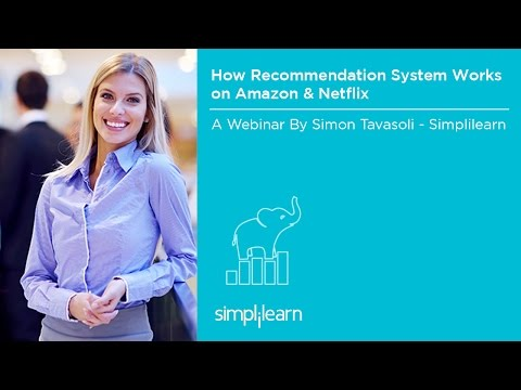 How Recommendation Systems Work On Amazon & Netflix  Simplilearn Webinar