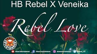 HB Rebel x Veneika - Rebel Love - June 2020