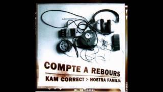 Kam Correct - Au Nom De Ceux Qui Savent (1998)