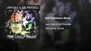 Self Righteous Blues