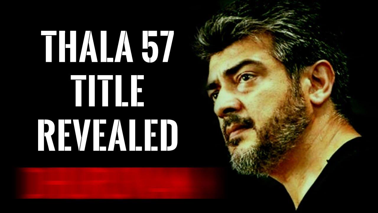 Thala 57 Title Revealed Ajith Kajal Agarwal Anirudh Siva