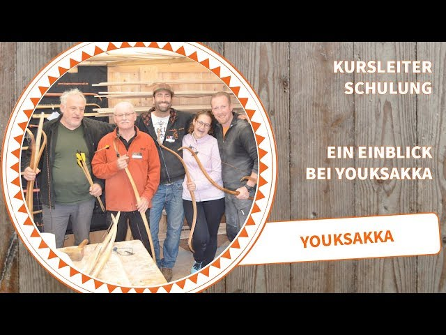 Youksakka Kursleiterschulung Bogenbau und Bogenschießen September 2017