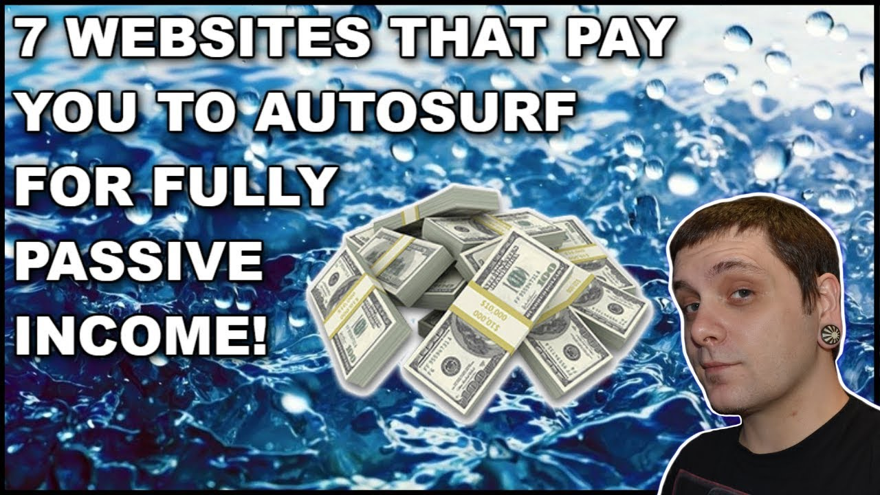 Auto Surf These 7 Websites For Fully Passive Income!!! [CASHSURFING]