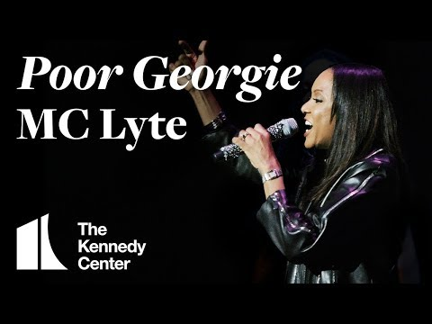 MC Lyte - Poor Georgie   LIVE At The Kennedy Center