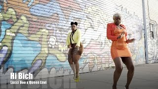 Lucci Vee x Queen Envi - Hi Bich (Music Video/Comedy Short Film)