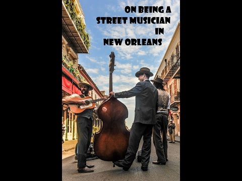 On Being a Street Musician in New Orleans   Todd Day Wait & Pigpen