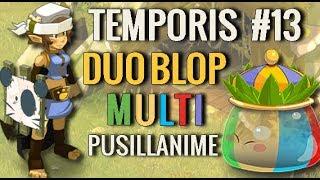 [ PVM ] TEMPORIS : DUO BLOP MULTICOLORE - SUCCÈS PUSILLANIME / DUEL ! ( BLOP ROYAUX )