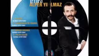ALPER YILMAZ & BURASI S?VEREK