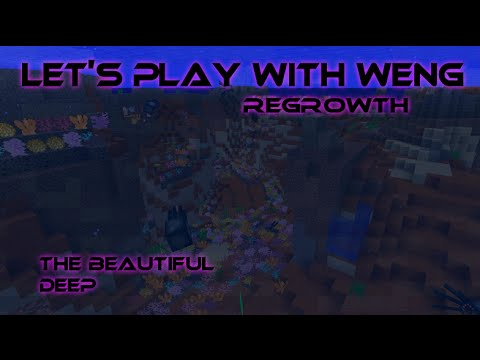 MineCraft | Regrowth | E26 | The Beautiful Deep