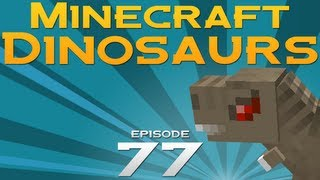 Minecraft Dinosaurs! - Episode 77 - You can't eat me! I have a door!