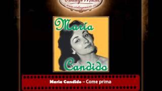Maria Candido ? Come prima