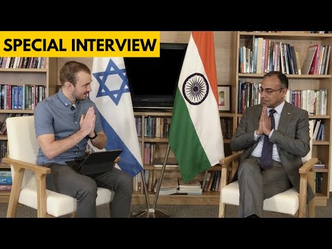 Exclusive Interview With India's Ambassador To Israel
