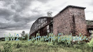 Abandoned; WW2 Luftwaffe German Military Airbase