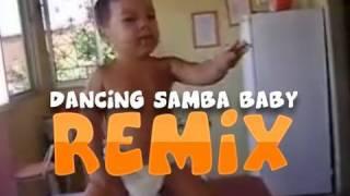Dancing Samba Baby REMIX