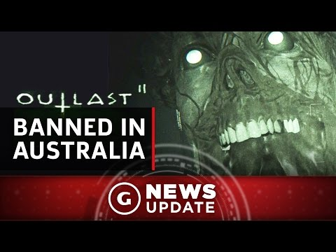 Outlast 2 Banned In Australia - GS News Update