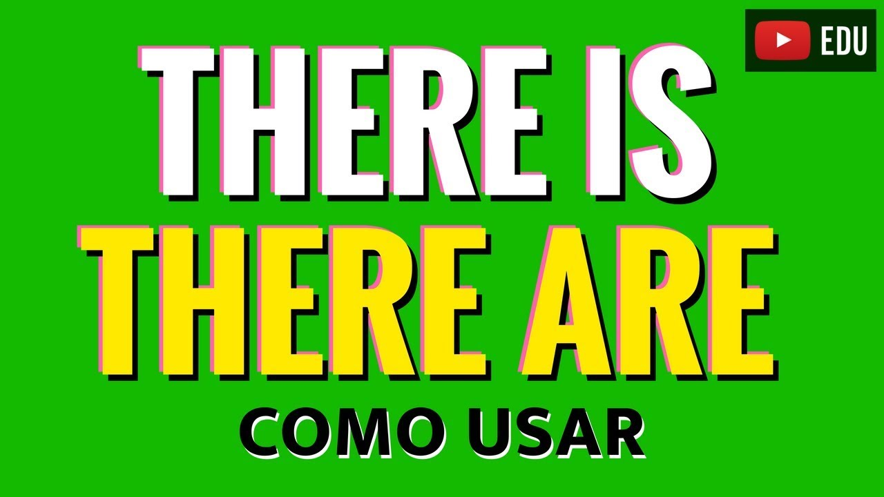como usar there is e there are inglês minuto aprenda there is