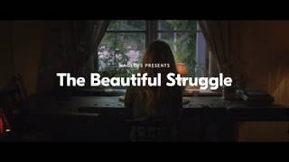 The Beautiful Struggle featuring Emilie Björkman