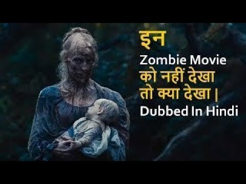 Top 10 Zombie Hollywood Movies In Hindi