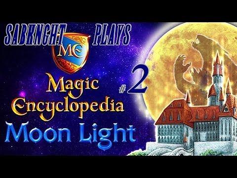 Let's Play ~ Magic Encyclopedia: Moon Light [Part 2]  