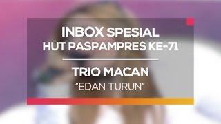 Gambar cover Trio Macan - Edan Turun (Inbox Spesial HUT Paspampers ke-71)