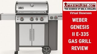 Watch Part 1 of our Weber Genesis II E-335 Gas Grill review