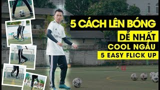 5 EASIEST FOOTBALL FLICK UP to be cool