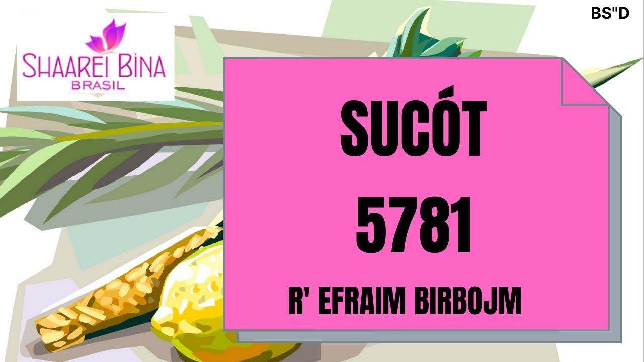 Sucot 5781/ 2020