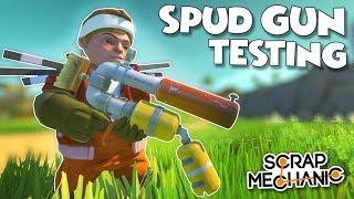 NEW SPUD GUNS ARE HERE!! Destruction Physics, Testing and MORE! - Scrap Mechanic Spud Gun Update