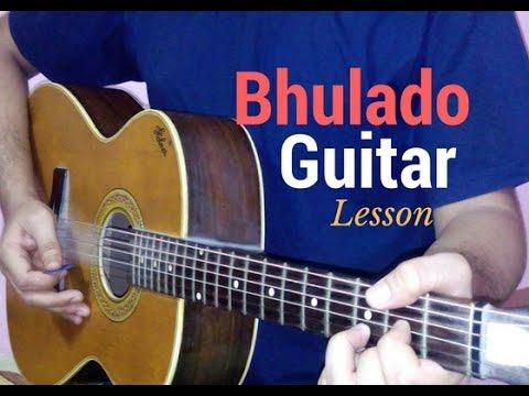 Bhulado Guitar Lesson Chords Tutorial Raeth Youtube