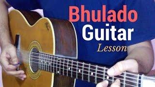 bhulado guitar lesson chords tutorial (Raeth)