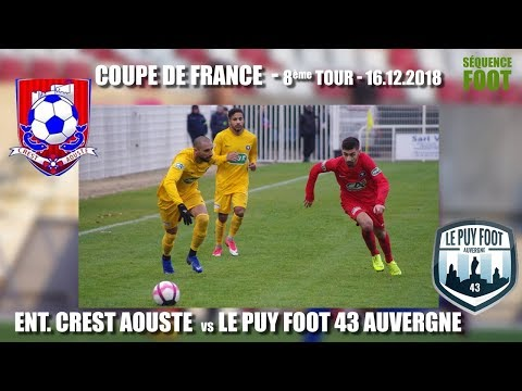 Séquence Foot - Coupe de France - Entente Crest Aoust / Le Puy Foot 43 - 14.12.2018