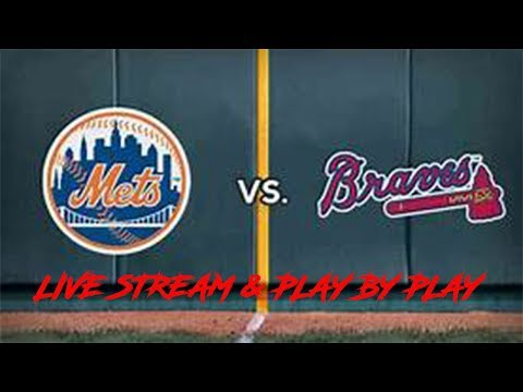 New York Mets Vs Atlanta Braves LIVE STREAM AND PLAY BY PLAY WITH JETSCENTRAL!