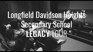 LEGACY High School Tour - Episode 7 - LONGFIELD DAVIDSON HEIGHTS SECONDARY SCHOOL