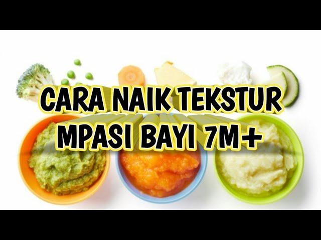 Mpasi Bayi 7m Naik Tekstur Youtube
