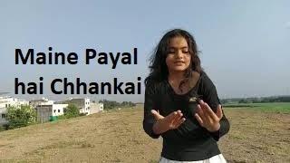 Maine payal hai chhankai -Dance cover Song | Falguni Pathak | Broni Dhameliya choreography