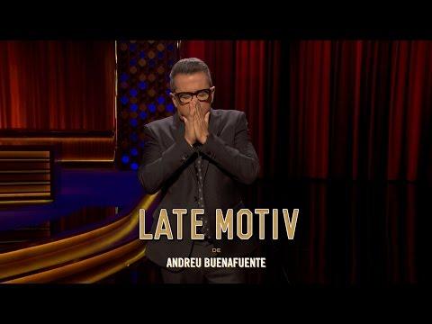 "LATE MOTIV - Monólogo de Andreu Buenafuente. ""Sin Esperanza"" | #LateMotiv224"