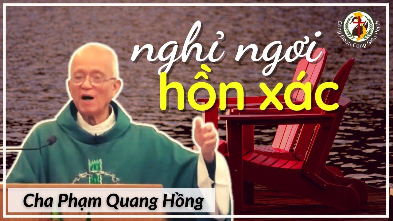 Download 5️ phương cách nghỉ ngơi nhanh & dễ dàng 👍 Cha Phạm Quang Hồng
