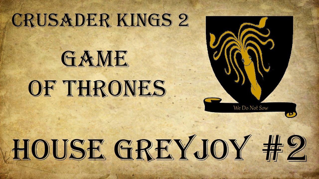 Crusader kings 2 game of thrones mod greyjoy theon