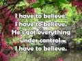 I Have to Believe w/ lyrics Sung by Rita Springer
