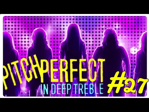 Pitch Perfect In Deep Treble (Episode 27) Episode Choose You