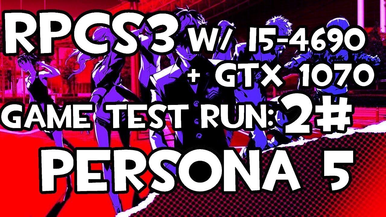 Steam Community :: Video :: [RPCS3](Update) Persona 5 w/ i5-4690 #2