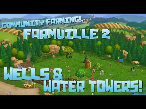 Farmville 2! Wells & Water Towers! - Episode #64