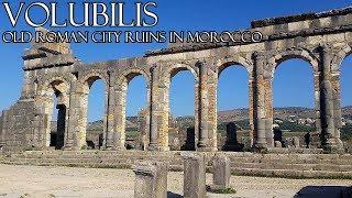 VOLUBILIS - Roman city Ruins in Morocco - موقع وليلي الأثري