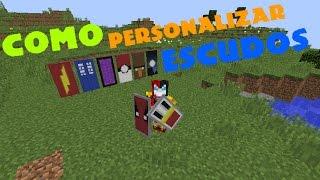 COMO HACER Y PERSONALIZAR EL ESCUDO |Minecraft 1.9-1.10 TUTORIAL