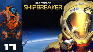 Tethers Are Your Friend - Let's Play Hardspace: Shipbreaker - Part 17