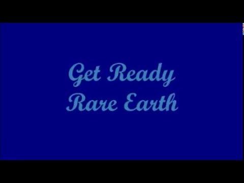 Get Ready - Rare Earth (Lyrics)
